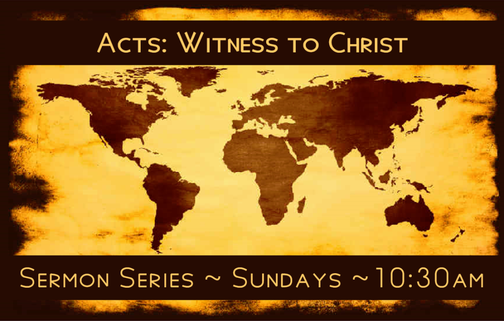 Acts - Witness to Christ